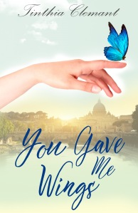 ebook cover-you gave me wings-tinthis clemant-woman's hand with butterfly